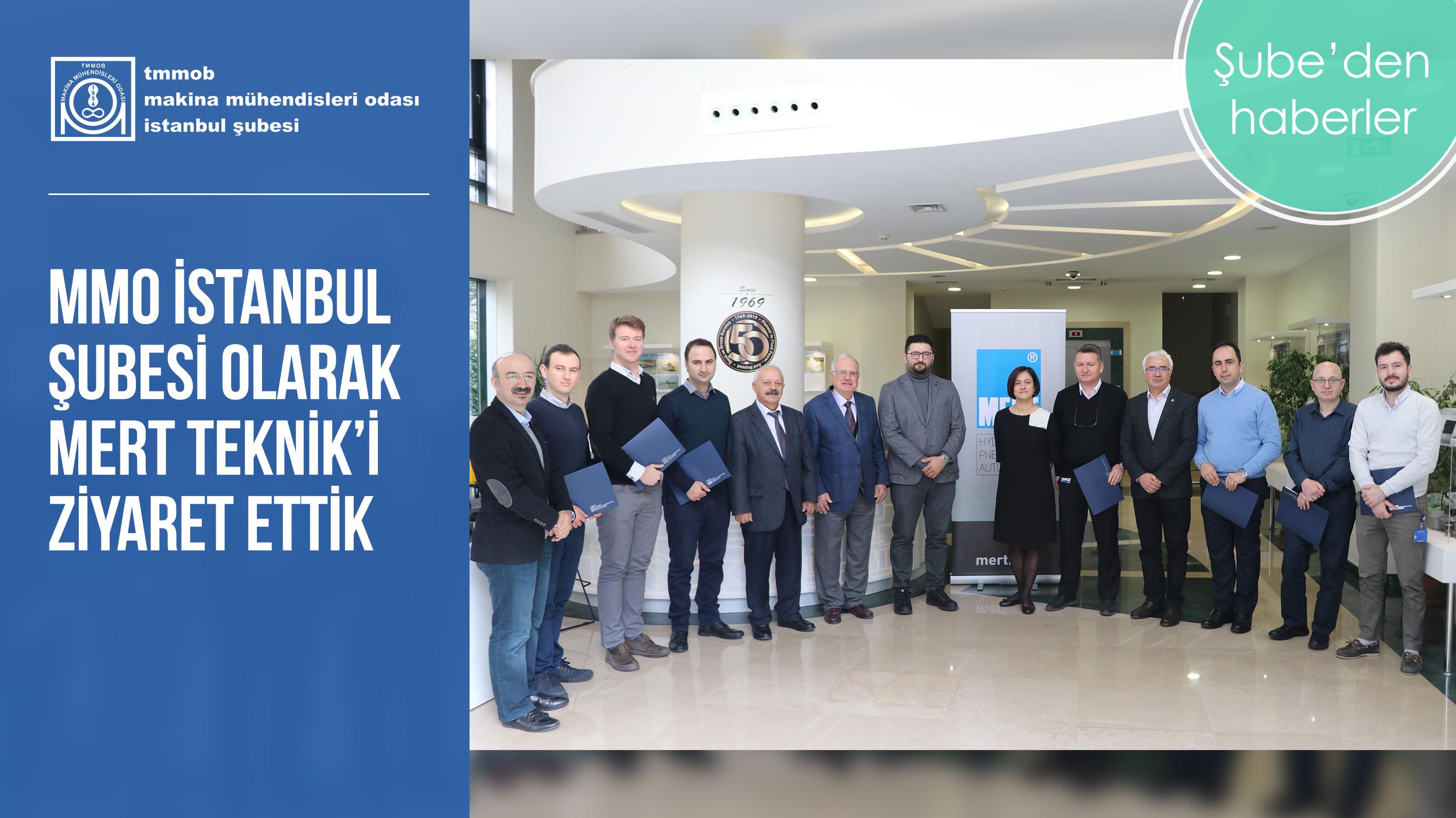 MMO İstanbul Şubesi Olarak Mert Teknik'i Ziyaret Ettik
