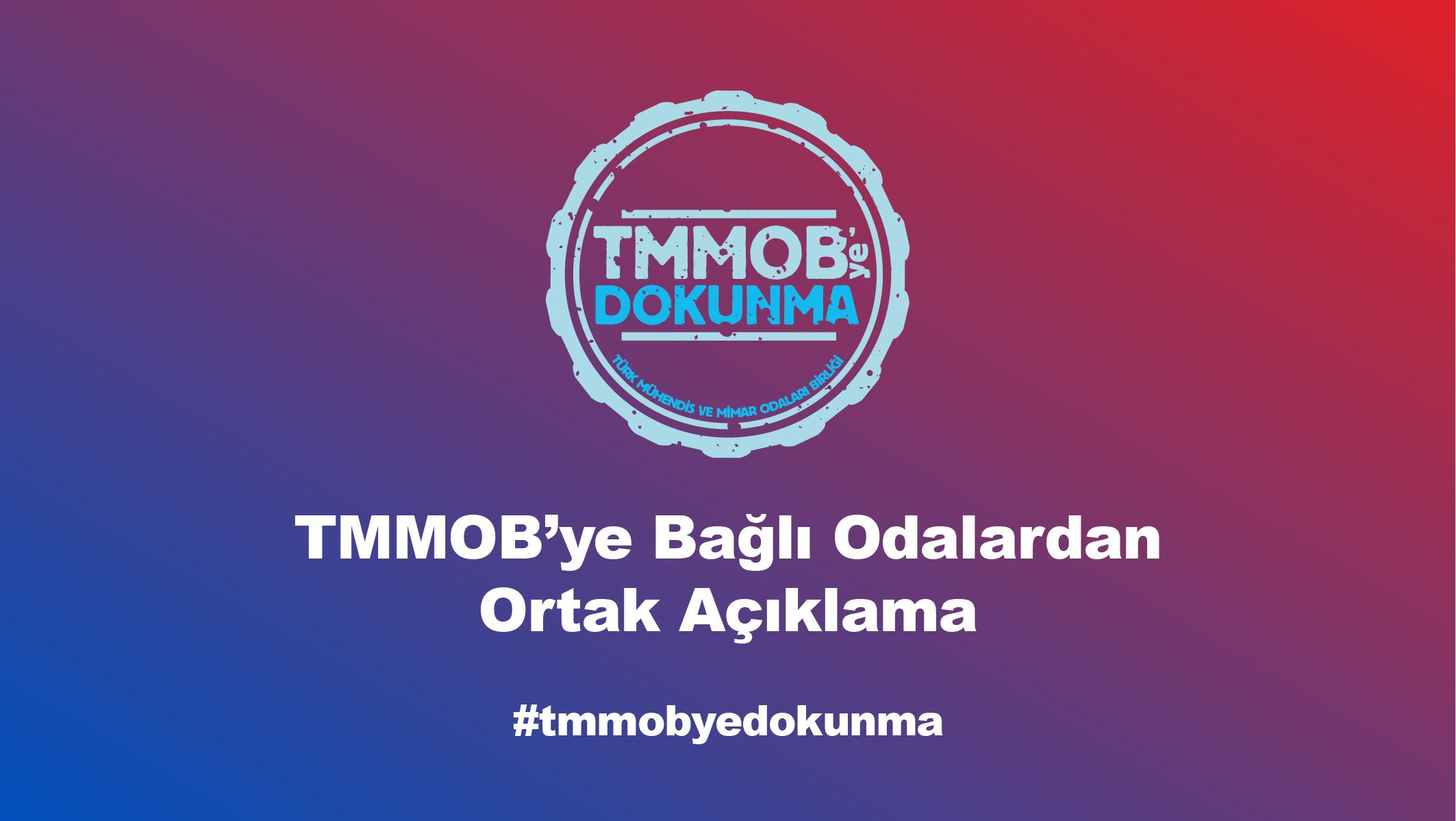 TMMOB'ye Bağlı Odalardan Ortak Açıklama