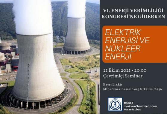 ELEKTRİK ENERJİSİ ve NÜKLEER ENERJİ ÇEVRİMİÇİ SEMİNERİ