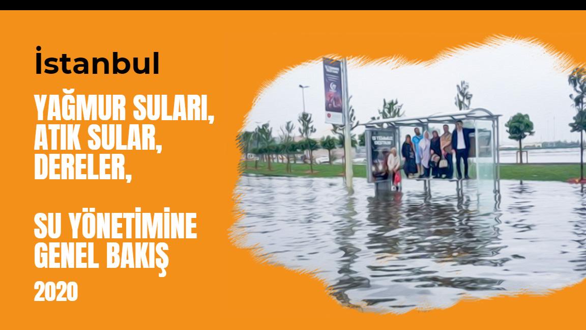 İstanbul - Su Yönetimine Genel Bakış Raporu